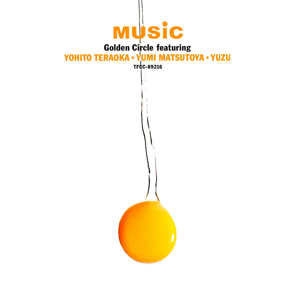 Golden Circle Feat. 寺岡呼人, 松任谷由実 & ゆず『ミュージック』の高画質ジャケット画像