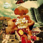 oasis (オアシス) 6thアルバム『Dig Out Your Soul (ディグ・アウト・ユア・ソウル)』高画質ジャケット画像