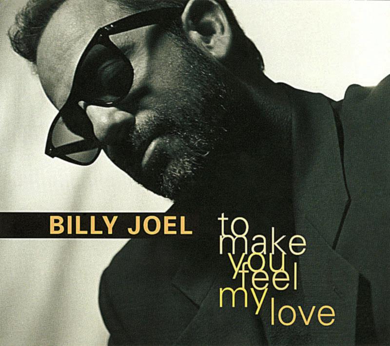 Billy Joel (ビリー・ジョエル)『心のままに (To Make You Feel My Love)』高画質ジャケット画像