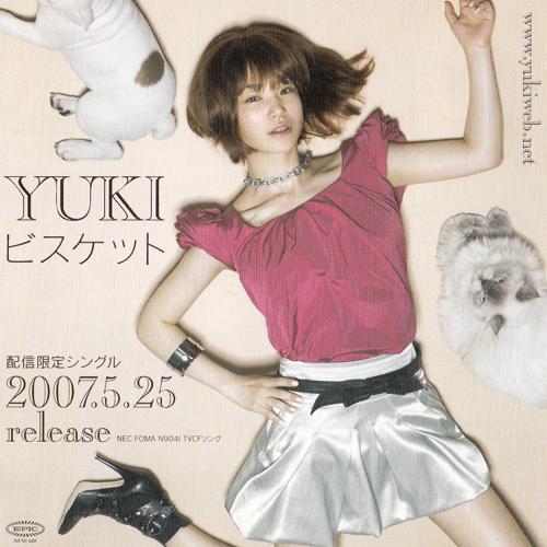 YUKI (ユキ)『ビスケット 配信限定シングル 2007.5.25 release』 (サンプル盤)