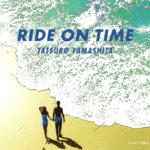 山下達郎 (やましたたつろう) 37thシングル『RIDE ON TIME (ライド・オン・タイム)』(2003年2月19日) 高画質ジャケット画像