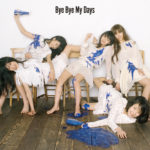 夢見るアドレセンス メジャー・デビュー・シングル『Bye Bye My Days (バイ・バイ・マイ・デイズ)』(通常盤) 高画質ジャケット画像