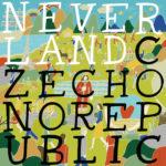 Czecho No Republic (チェコ・ノー・リパブリック) メジャー1stアルバム『NEVERLAND (ネバーランド)』(2013年10月30日) 高画質ジャケット画像