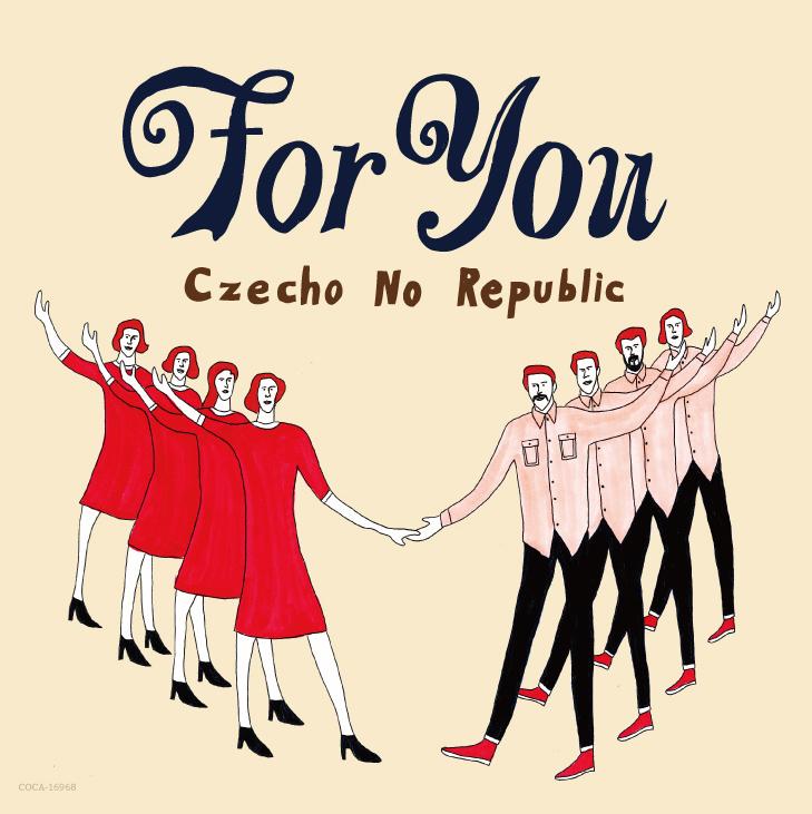 Czecho No Republic (チェコ・ノー・リパブリック) 2ndシングル『For You』(ワンコインシングル) 高画質ジャケット画像