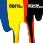 Cornelius (コーネリアス) 5thアルバム『SENSUOUS (センシュアス)』(2006年10月25日発売) 高画質ジャケット画像