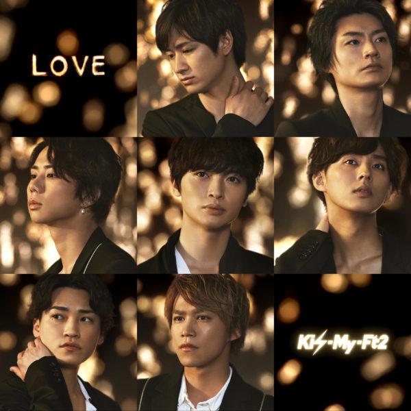 Kis-My-Ft2 (キスマイフットツー) 21stシングル『LOVE』(初回盤B) 高画質CDジャケット画像