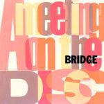 Bridge (ブリッジ)『MEETING ON THE DISC (ミーティング・オン・ザ・ディスク)』(1993年3月1日発売) 高画質CDジャケット画像