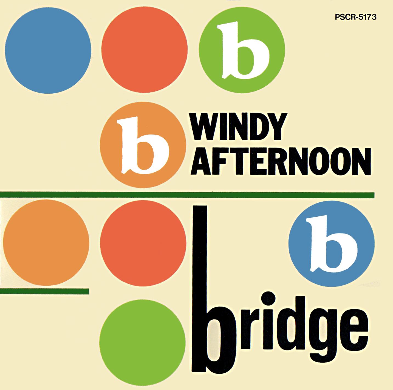 Bridge (ブリッジ) 『Windy Afternoon (ウィンディ・アフタヌーン)』(1992年11月26日発売) 高画質CDジャケット画像