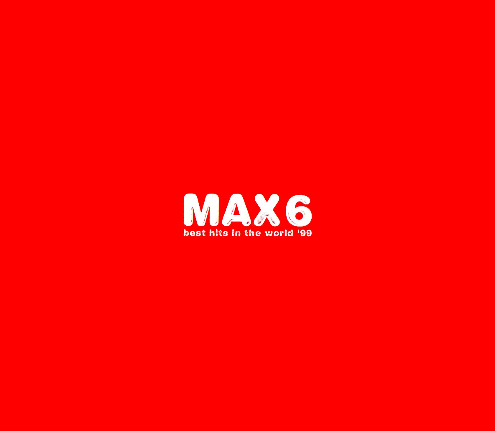 洋楽オムニバスアルバム『MAX6 best hits in the world '99』(1999年12月4日発売) 高画質CDジャケット画像