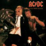 AC/ DC (エーシー・ディーシー) ライブ・アルバム『IF YOU WANT BLOOD (ギター殺人事件 AC/DC流血ライヴ)』(1978年10月13日発売) 高画質CDジャケット画像