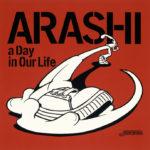 嵐 (あらし) 7thシングル『a Day in Our Life』(2002年2月6日発売) 高画質CDジャケット画像