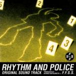 F.F.S.S. ( FUTURE FUNK SOUND SYSTEM)『踊る大捜査線 オリジナル・サウンドトラック ( RHYTHM AND POLICE R.A.P. ORIGINAL SOUND TRACK)』高画質CDジャケット画像