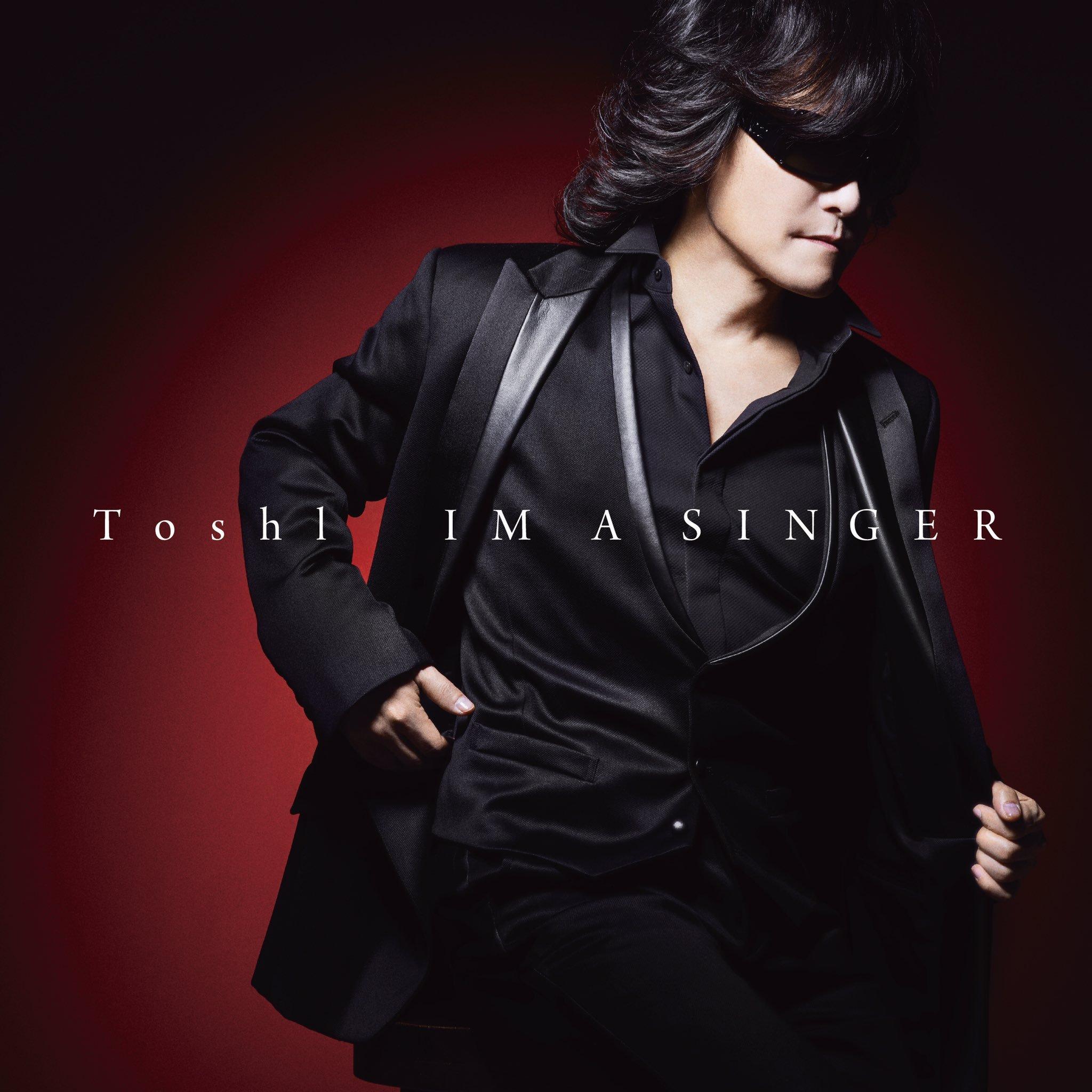 Toshi (トシ) カバーアルバム『IM A SINGER』(2018年11月28日発売) 高画質CDジャケット画像