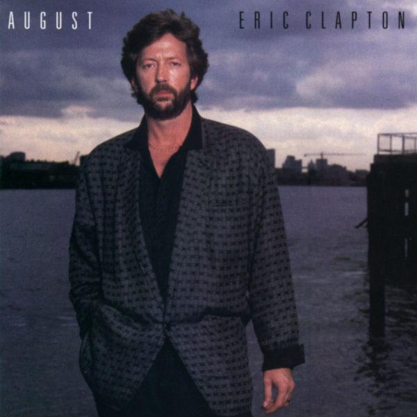Eric Clapton (エリック・クラプトン) 『August (オーガスト)』高画質ジャケ写
