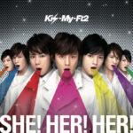 Kis-My-Ft2 (キスマイフットツー) 3rdシングル『SHE! HER! HER! (シー! ハー! ハー!)』(初回限定盤) 高画質CDジャケット画像