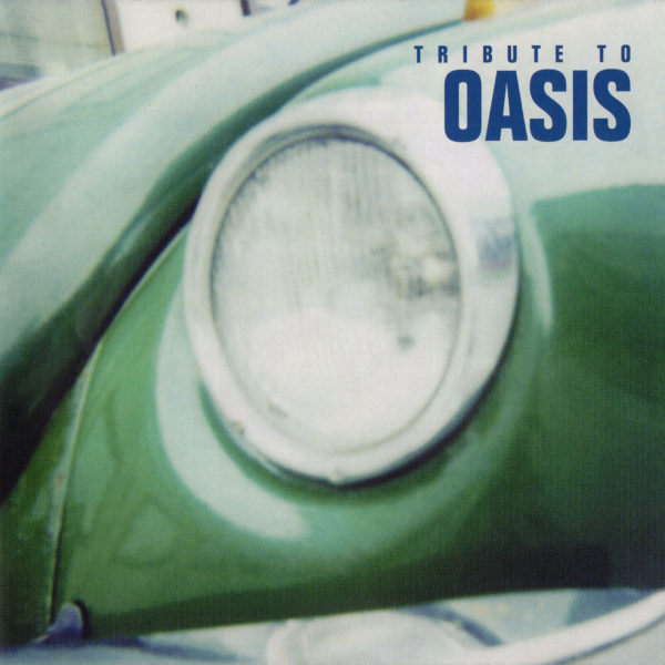 V.A.『TRIBUTE TO OASIS (トリビュート・トゥ・オアシス)』(1998年発売) 高画質CDジャケット画像