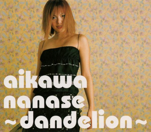 相川七瀬 (あいかわななせ) 19thシングル『〜dandelion〜』(2001年1月31日発売) 高画質CDジャケット画像