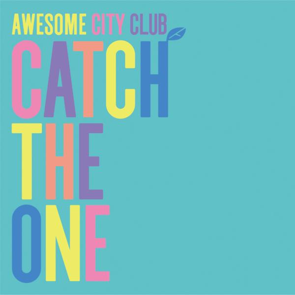 Awsome City Club (オーサムシティクラブ) 1stフルアルバム『Catch The One (キャッチ・ザ・ワン)』(2018年12月19日発売) 高画質CDジャケット画像