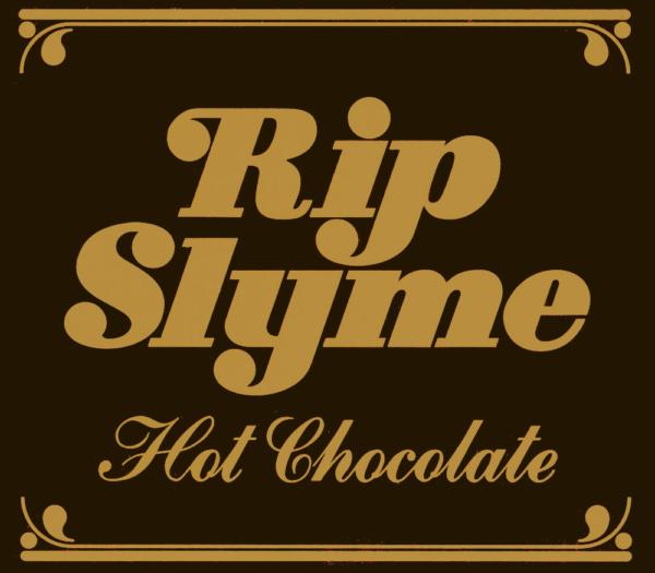 Rip Slyme (リップスライム) 11thシングル『Hot chocolate』(初回盤) 高画質CDジャケット画像