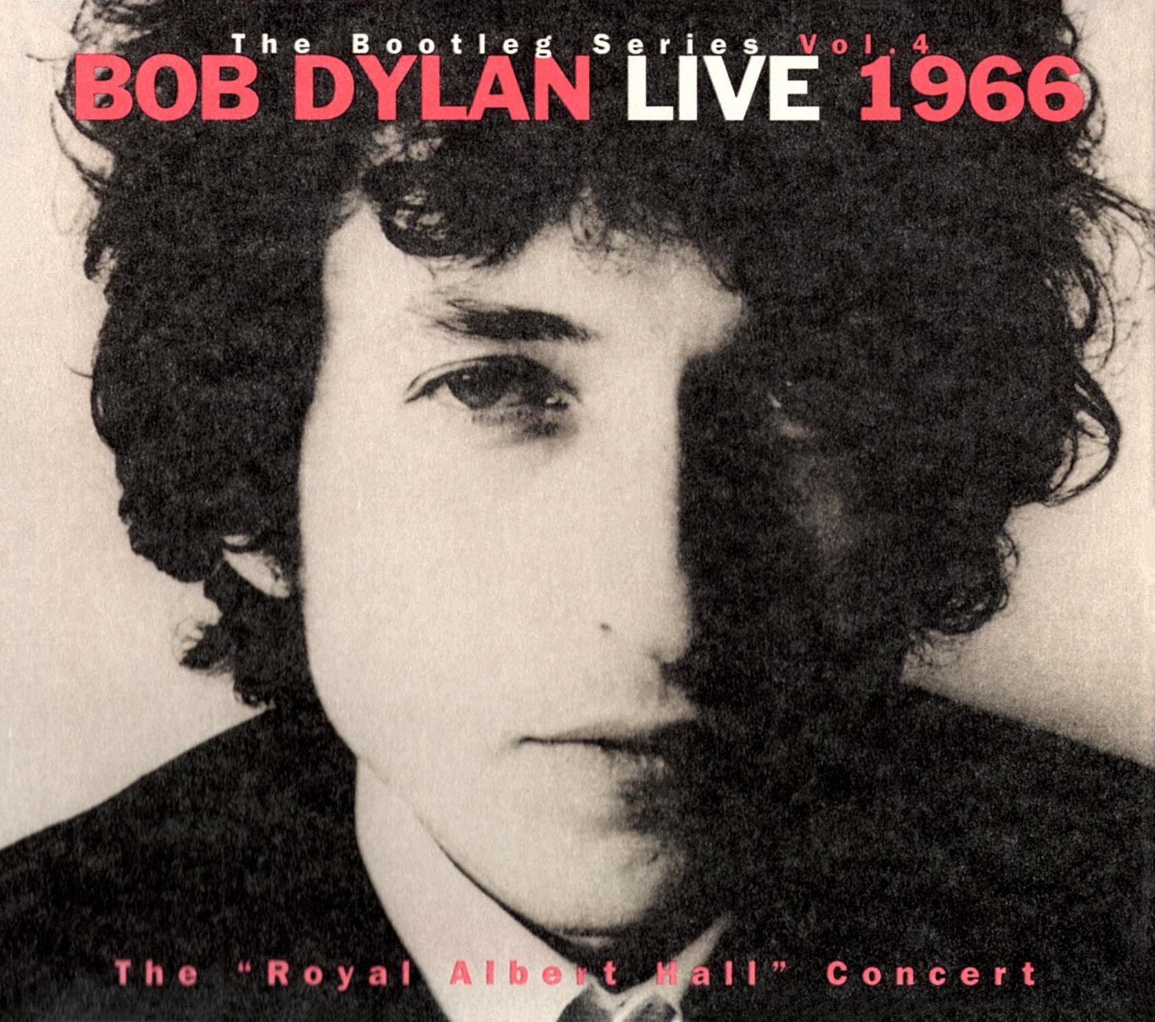 "Bob Dylan (ボブ・ディラン)『the bootleg series, volumes 4 BOB DYLAN LIVE 1966, The ""Royal Albert Hall"" Concert (ロイヤル・アルバート・ホール)』(1998年11月6日発売)"