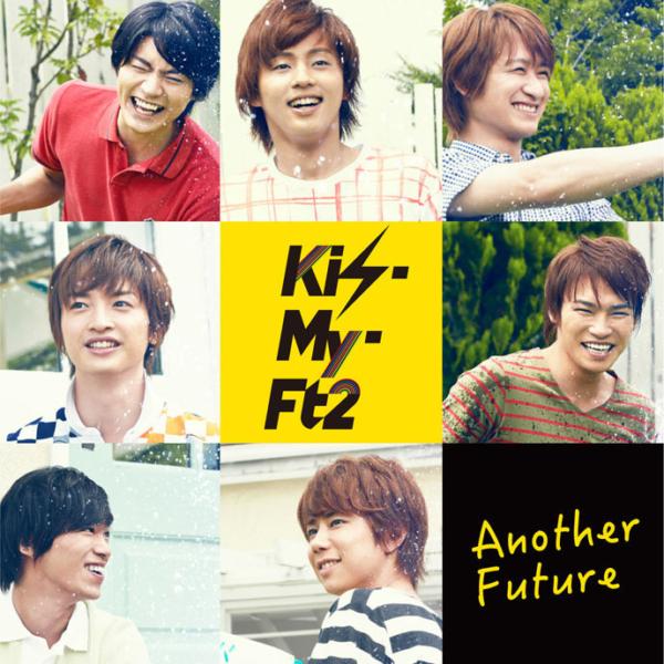 Kis-My-Ft2 (キスマイフットツー) 11thシングル『Another Future (アナザーフューチャー)』(初回生産限定盤B) 高画質CDジャケット画像