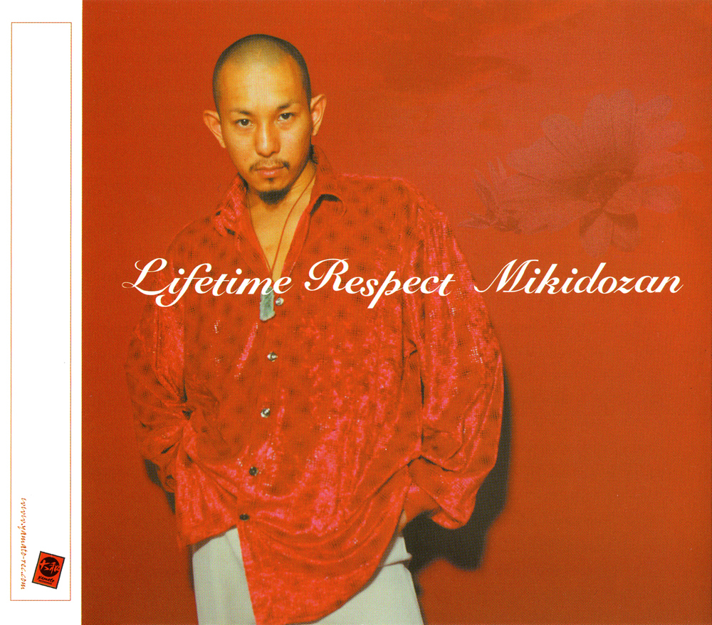 三木道三 (みきどうざん) 21stシングル『Lifetime Respect (ライフタイム・リスペクト)』(2001年5月23日発売) 高画質CDジャケット画像