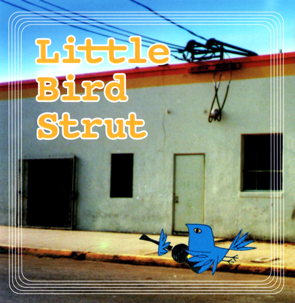 "Little Bird Strut ""Remixed by Illicit Tsuboi (A.K.I.PRODUCTIONS) 高画質CDジャケット画像"