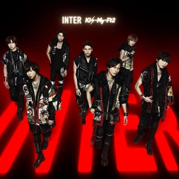 Kis-My-Ft2 (キスマイフットツー) 18thシングル『INTER (Tonight/君のいる世界/SEVEN WISHES)』(通常盤) 画像 (ジャケ写)