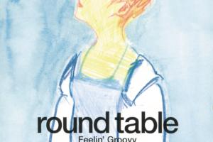 ROUND TABLE (ラウンド・テーブル) 3rdミニアルバム『Feelin' Groovy (フィーリン・グルーヴィー)』(1998年4月1日発売) 高画質CDジャケット画像 (ジャケ写)