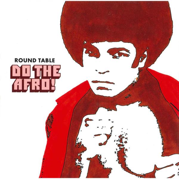 ROUND TABLE (ラウンド・テーブル) 5thミニアルバム『DO THE AFRO! (ドゥ・ザ・アフロ!)』(1998年9月30日発売) 高画質ジャケ写