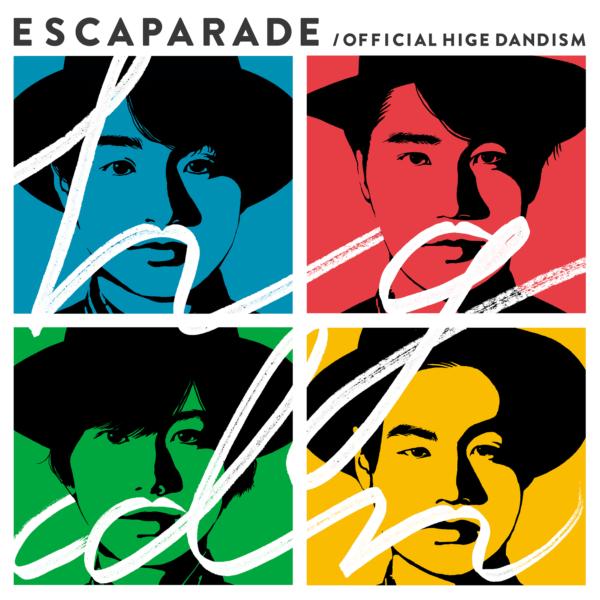 Official髭男dism (オフィシャルヒゲダンディズム) インディーズ1stアルバム『エスカパレード』(通常盤) 高画質CDジャケット画像 (ジャケ写)