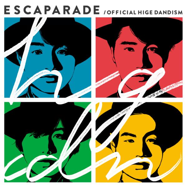 Official髭男dism (オフィシャルヒゲダンディズム) インディーズ1stアルバム『エスカパレード』高画質ジャケ写