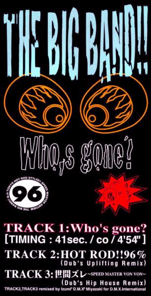THE BIG BAND!! (ザ・ビッグ・バンド) 2ndマキシ・シングル『Who's gone?』(非売品CD) 高画質CDジャケット画像 (ジャケ写)