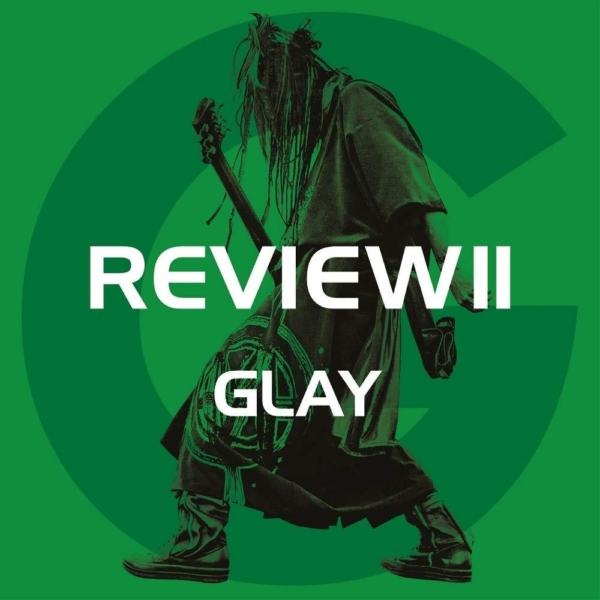 GLAY (グレイ) 25周年記念ベストアルバム『REVIEW II ~BEST OF GLAY~』(HISASHI盤) 高画質CDジャケット画像 (ジャケ写)