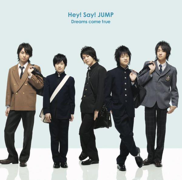 Hey! Say! JUMP (ヘイ セイ ジャンプ) 2ndシングル『Dreams come true (ドリームズ・カム・トゥルー)』(初回限定盤) 高画質CDジャケット画像 (ジャケ写)