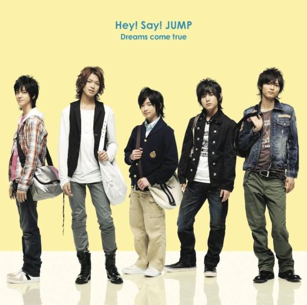 Hey! Say! JUMP (ヘイ セイ ジャンプ) 2ndシングル『Dreams come true (ドリームズ・カム・トゥルー)』(通常盤) 高画質CDジャケット画像 (ジャケ写)