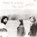 The Fee Design (ザ・フリー・デザイン) 7thアルバム『There Is A Song (ゼア・イズ・ア・ソング)』(1972年発売) 高画質CDジャケット画像 (ジャケ写)
