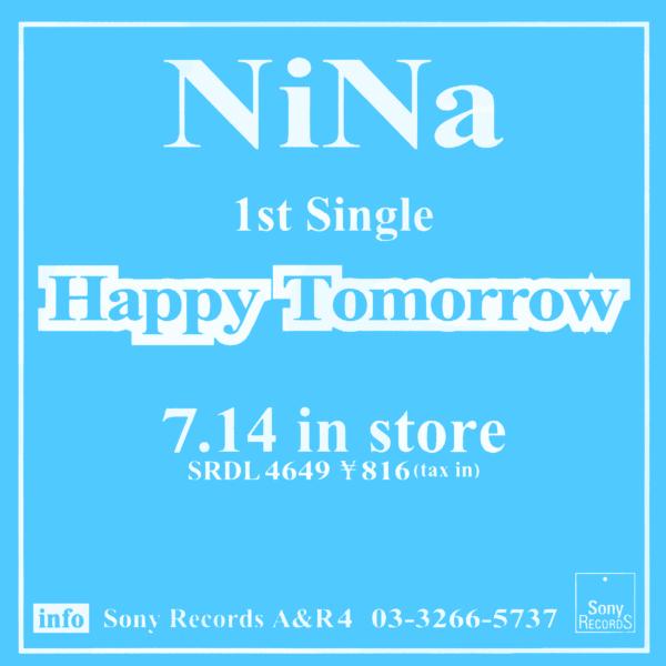 NiNa (ニナ) 1stシングル『Happy Tomorrow (ハッピー・トゥモロー)』(プロモ盤) 高画質CDジャケット画像 (ジャケ写)