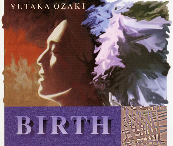 尾崎豊 (おざきゆたか) 5thアルバム『誕生 (BIRTH)』(1990年11月15日発売) 高画質CDジャケット画像 (ジャケ写)