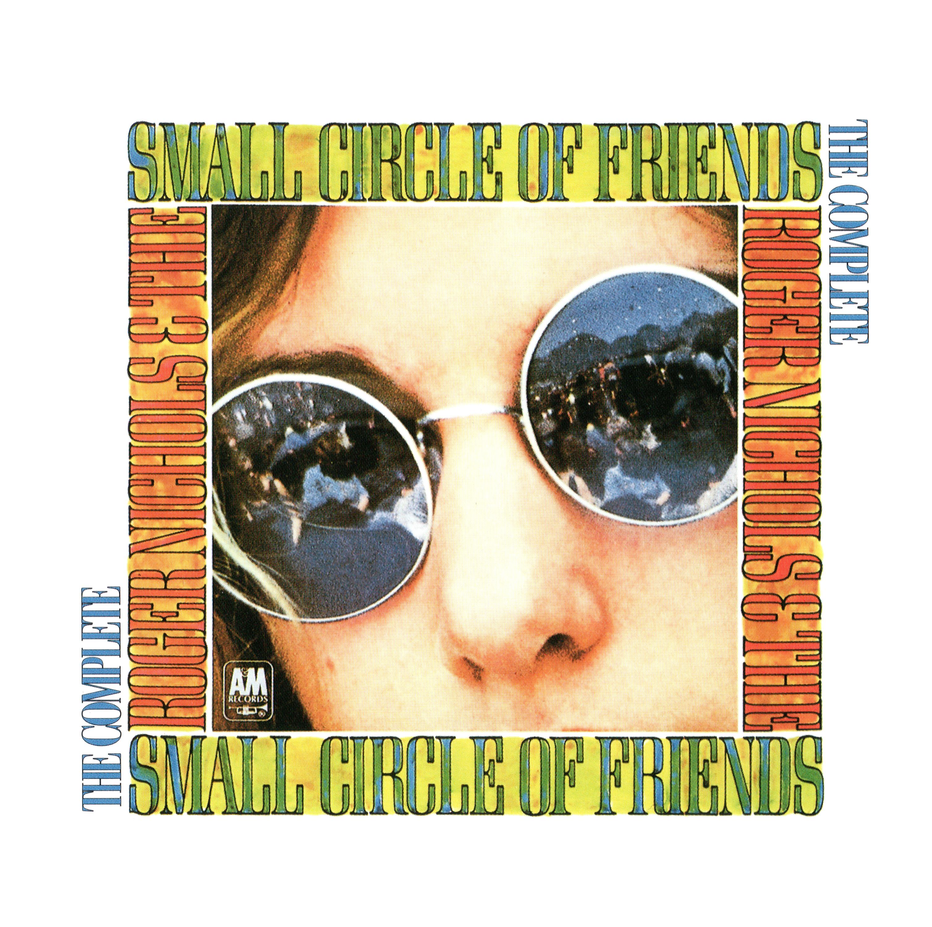 Roger Nichols and the Small Circle of Friends『コンプリート・ロジャー・ニコルズ&ザ・スモール・サークル・オブ・フレンズ』(1997年8月6日発売) 高画質CDジャケット画像 (ジャケ写)