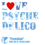 "LOVE PSYCHEDELICO (ラブ サイケデリコ) 非売品シングルCD『""Freedom"" 2007.06.01 ON AIR START』(2007年) 高画質CDジャケット画像 (ジャケ写)"