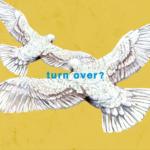 Mr.Children (ミスターチルドレン) 8th配信限定シングル『turn over? (ターン・オーバー?)』(2020年9月16日発売) 高画質ジャケット画像 (ジャケ写)