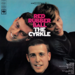 THE CYRKLE (ザ・サークル) デビュー・アルバム『RED RUBBER BALL (レッド・ラバー・ボウル)』(2005年5月18日発売)