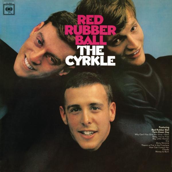 THE CYRKLE (ザ・サークル) デビュー・アルバム『RED RUBBER BALL (レッド・ラバー・ボウル)』(1966年6月30日発売) 高画質ジャケ写