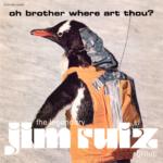 The Legendary Jim Ruiz Group (レジェンダリー・ジム・ルイース・グループ) 1stアルバム『Oh Brother Where Art Thou? (オー・ブラザー・ホエア・アー・ソウ?)』(Trattoria Menu.76) 高画質ステッカージャケット画像 (ジャケ写)