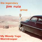 The Legendary Jim Ruiz Group (レジェンダリー・ジム・ルイース・グループ) シングル『My Bloody Yugo (マイ・ブラッディ・ユーゴ)』(1995年発売) 高画質CDジャケット画像 (ジャケ写)